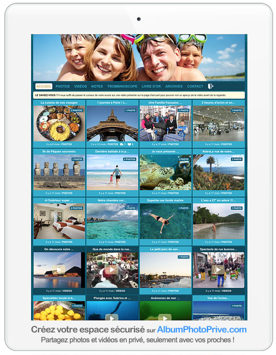 Album photo de voyage en ligne : Privé et sécurisé pour partager photos et vidéos avec ses proches !