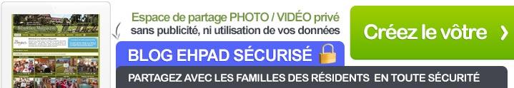 Blog EHPAD sécurisé pour partager photos et vidéos avec les familles des résidents
